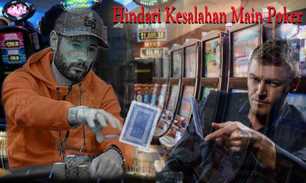 Hindari-Kesalahan-Fatal-Main-Poker-Online-Dibawah-Ini