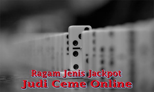 Bermacam-Jackpot-Dalam-Judi-Ceme-Online
